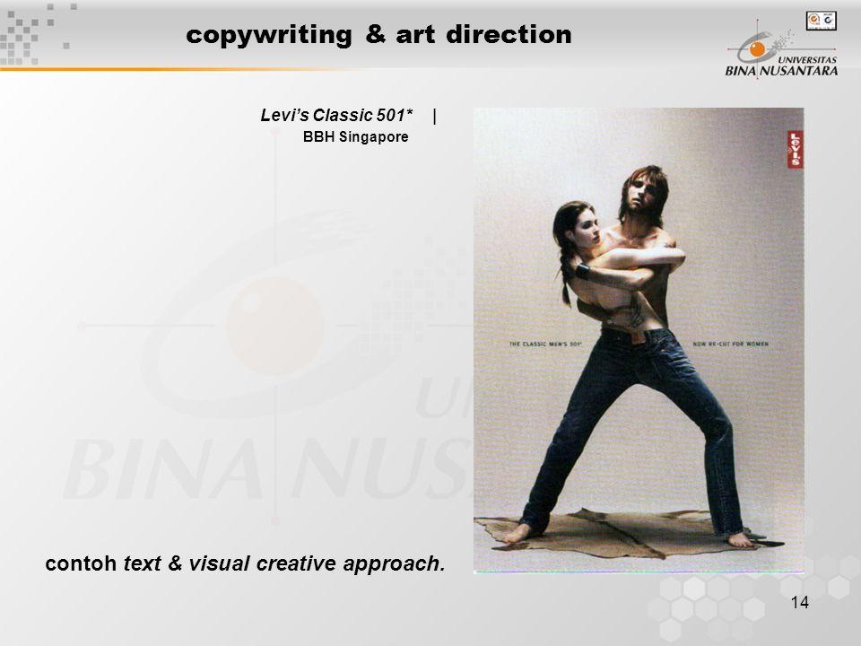 14 copywriting & art direction Levi's Classic 501* | BBH Singapore contoh text & visual creative approach.