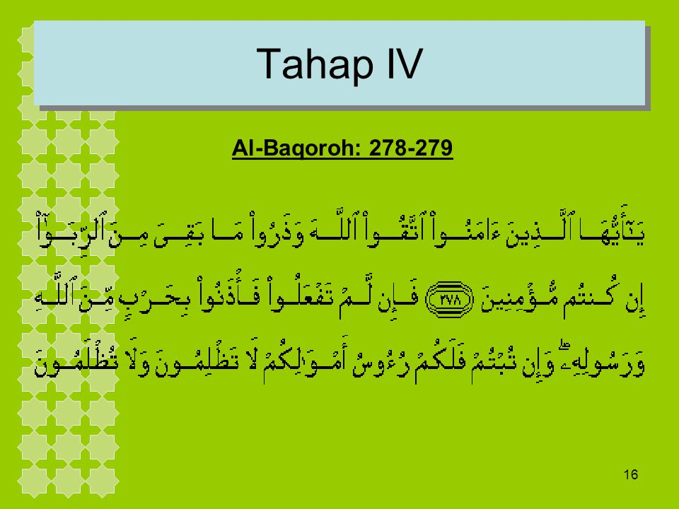 16 Tahap IV Al-Baqoroh: 278-279