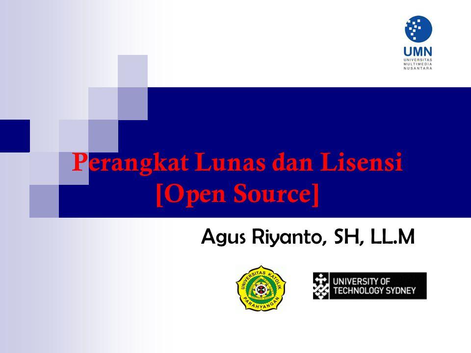 Perangkat Lunas dan Lisensi [Open Source] Agus Riyanto, SH, LL.M