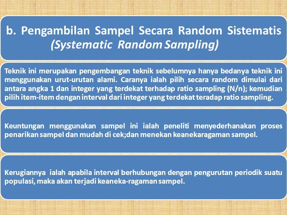 a. Pengambilan Sampel Secara Random Sederhana (Simple Random Sampling) Cara pengambilan sampel dengan teknik ini ialah dengan memberikan suatu nomor y