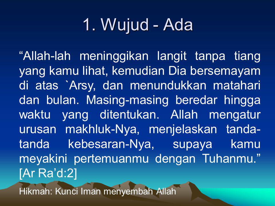 2.Wahdaniyah - Satu Allah itu satu.