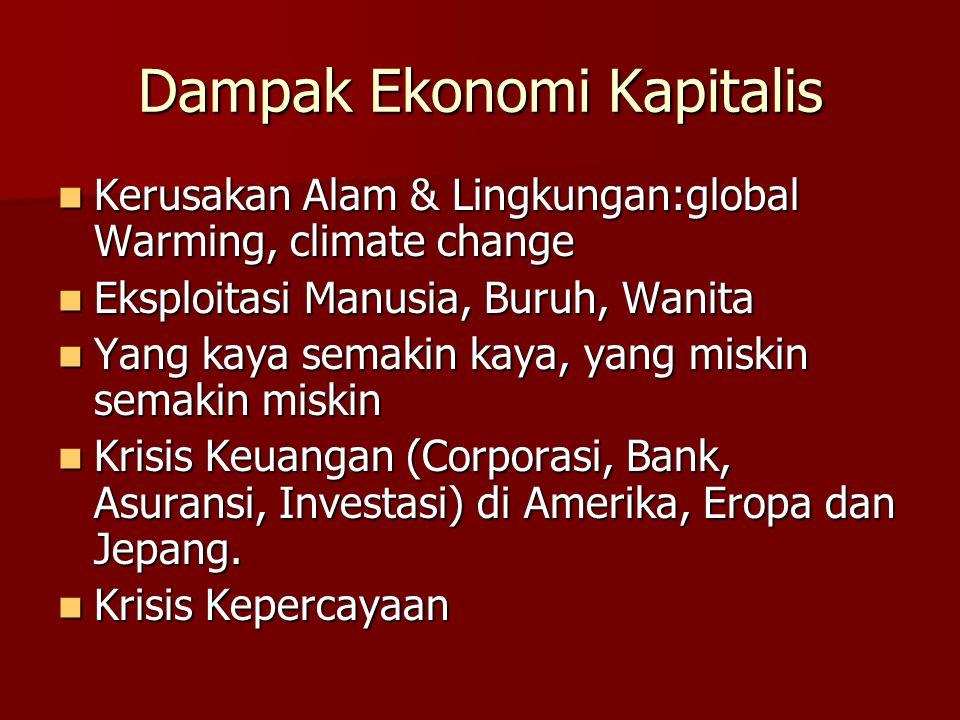 Dampak Ekonomi Kapitalis Kerusakan Alam & Lingkungan:global Warming, climate change Kerusakan Alam & Lingkungan:global Warming, climate change Eksploi