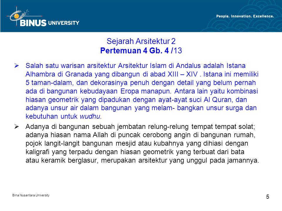 Bina Nusantara University 6 Sejarah Arsitektur 2 Pertemuan 4 Gmb.