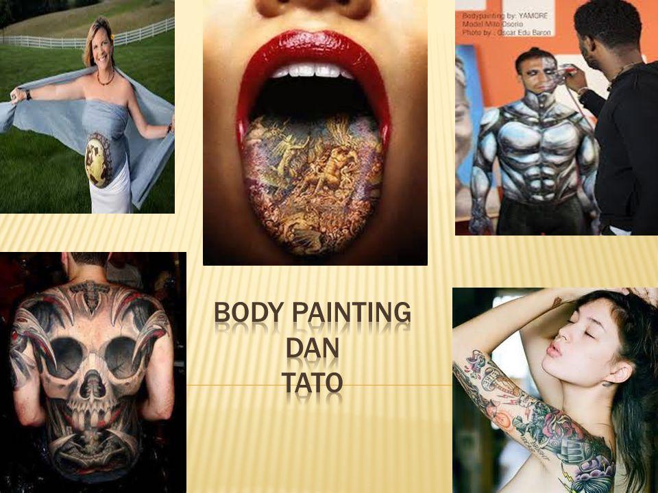 Body painting adalah seni melukis dengan media kulit atau tubuh manusia, sama halnya seperti tato.
