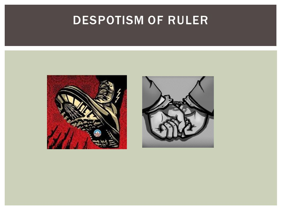 DESPOTISM OF RULER