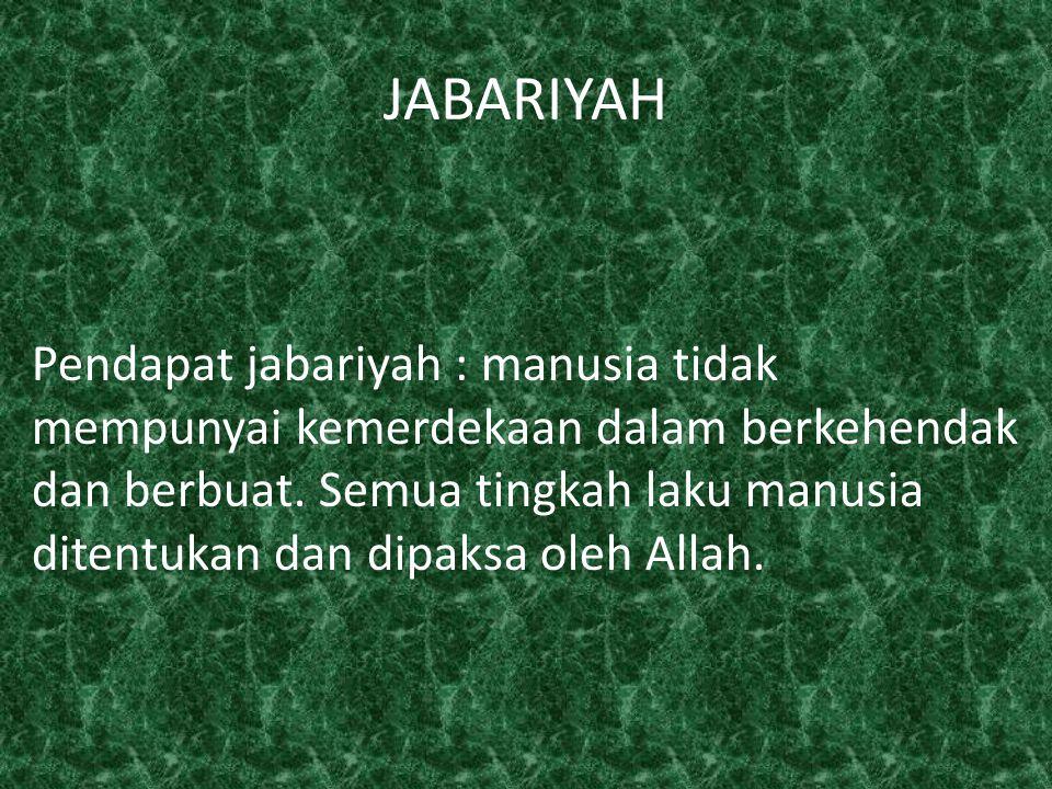 Asyariyah dan maturidiyah, manusia yang melakukan perbuatan tetapi ketika perbuatan itu terjadi itu merupakan kehendak Allah.