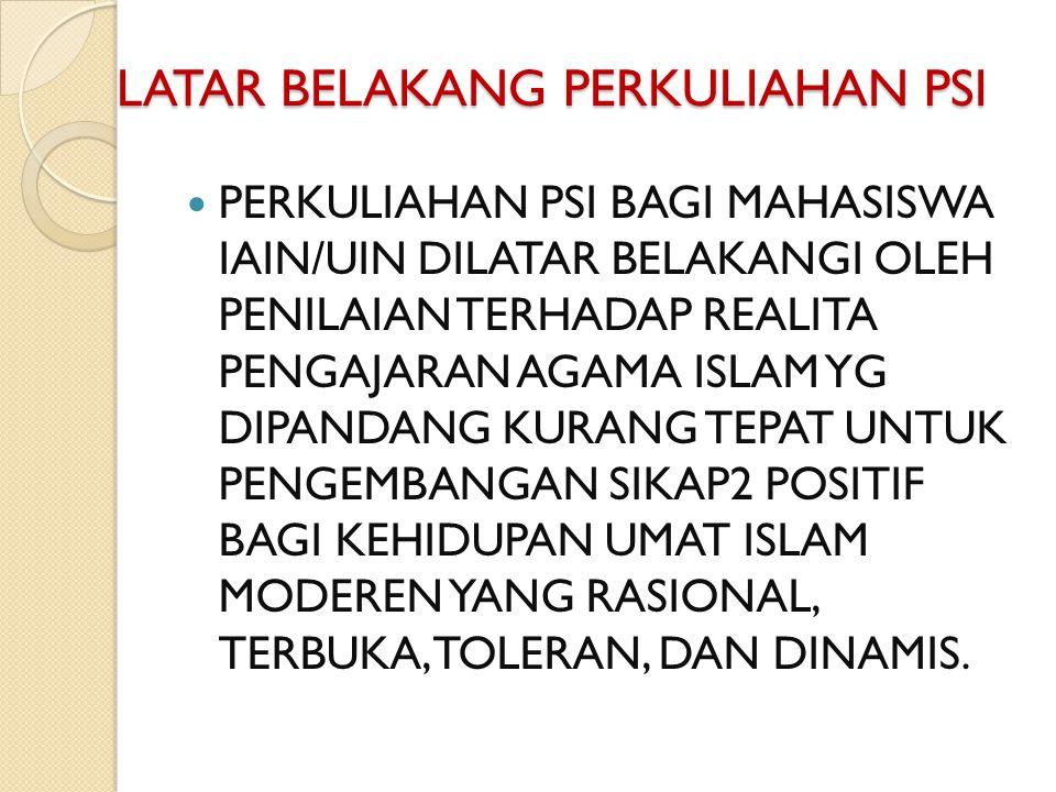 PENGANTAR STUDI ISLAM 2011 4 SKS/ 2SEMESTER