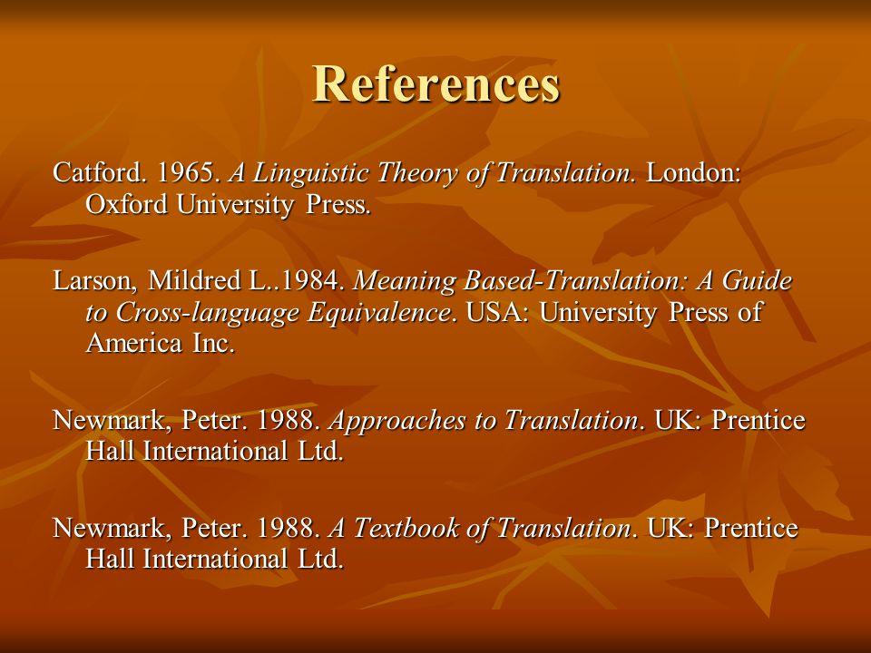 Nida.1964. Toward The Science of Translating. Leiden: E.J.