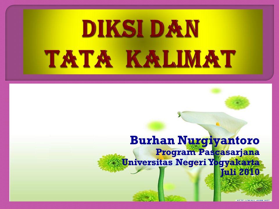Burhan Nurgiyantoro Program Pascasarjana Universitas Negeri Yogyakarta Juli 2010