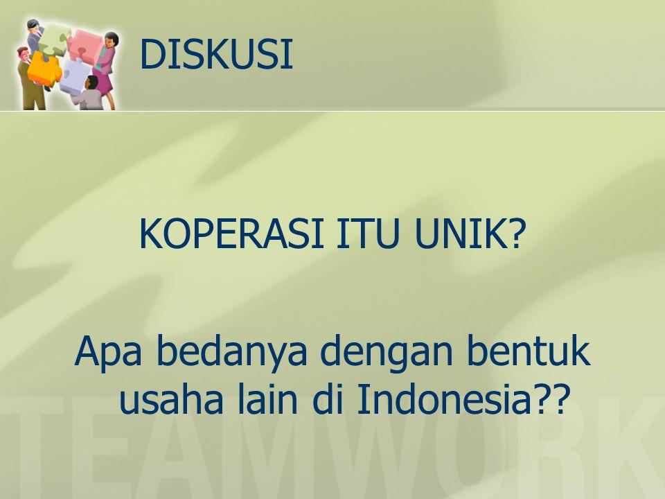 DISKUSI KOPERASI ITU UNIK? Apa bedanya dengan bentuk usaha lain di Indonesia??