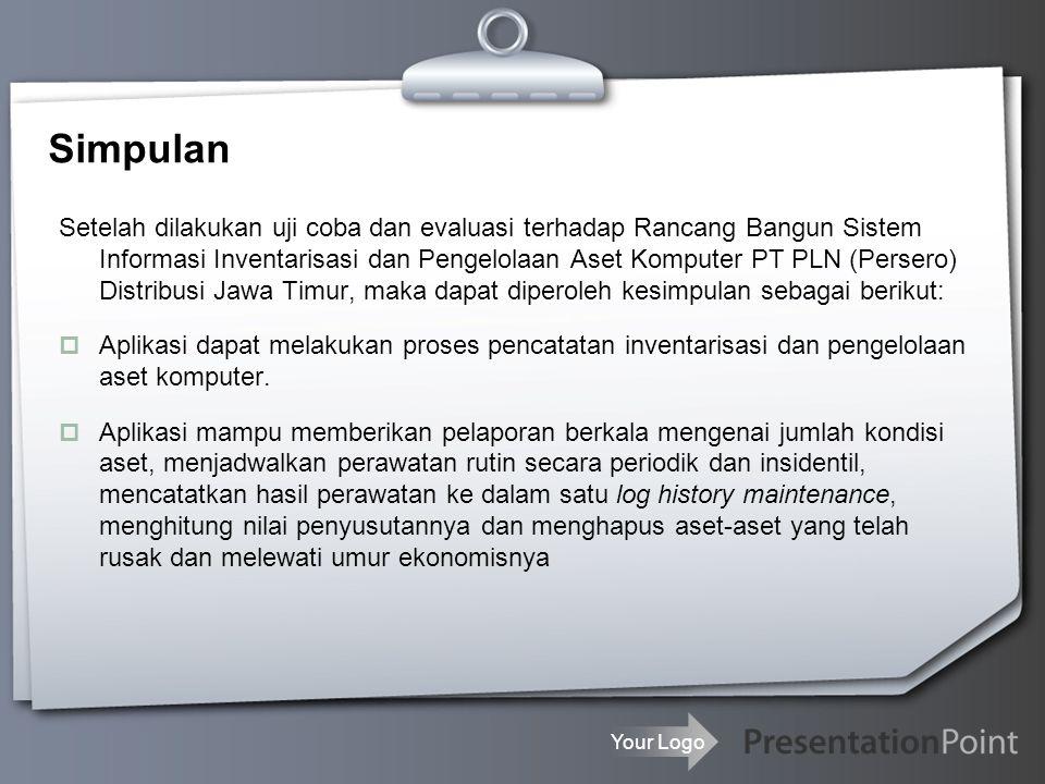 Your Logo Rujukan  Keputusan Direktur PT PLN (Persero) Nomor 305.K/DIR/2010 tentang Pedoman Pengadaan Barang / Jasa.