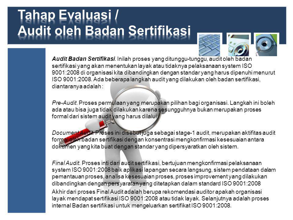 Audit Badan Sertifikasi.