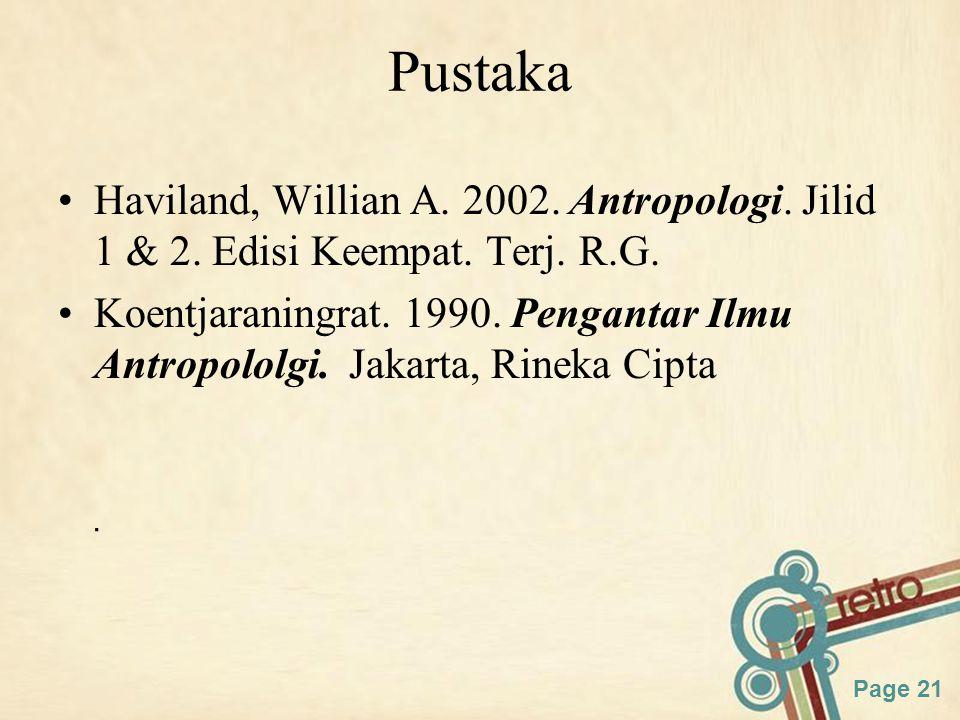 Page 21 Pustaka Haviland, Willian A.2002. Antropologi.