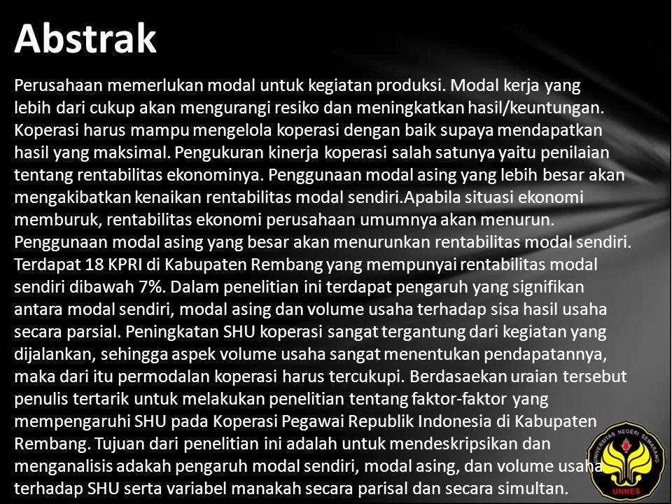 Kata Kunci Modal Sendiri, Modal Asing, Volume Usaha, Sisa Hasil Usaha