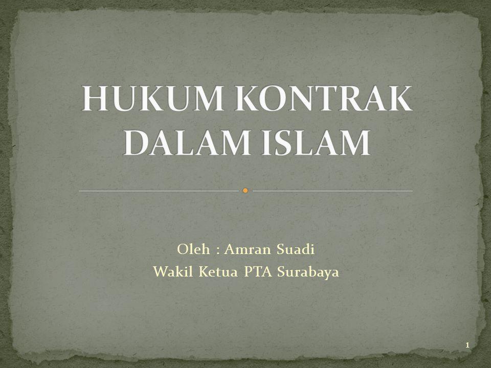 1 Oleh : Amran Suadi Wakil Ketua PTA Surabaya