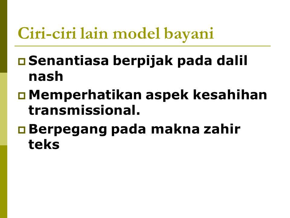 Contoh Ijtihad Bayani Langsung: Ketentuan shalat Tarawih 11 Raa'at dengan rangkaian 4-4-3 dan 2-2-2-2-21; Contoh Ijtihad Bayani Tidak Langsung: Shalat