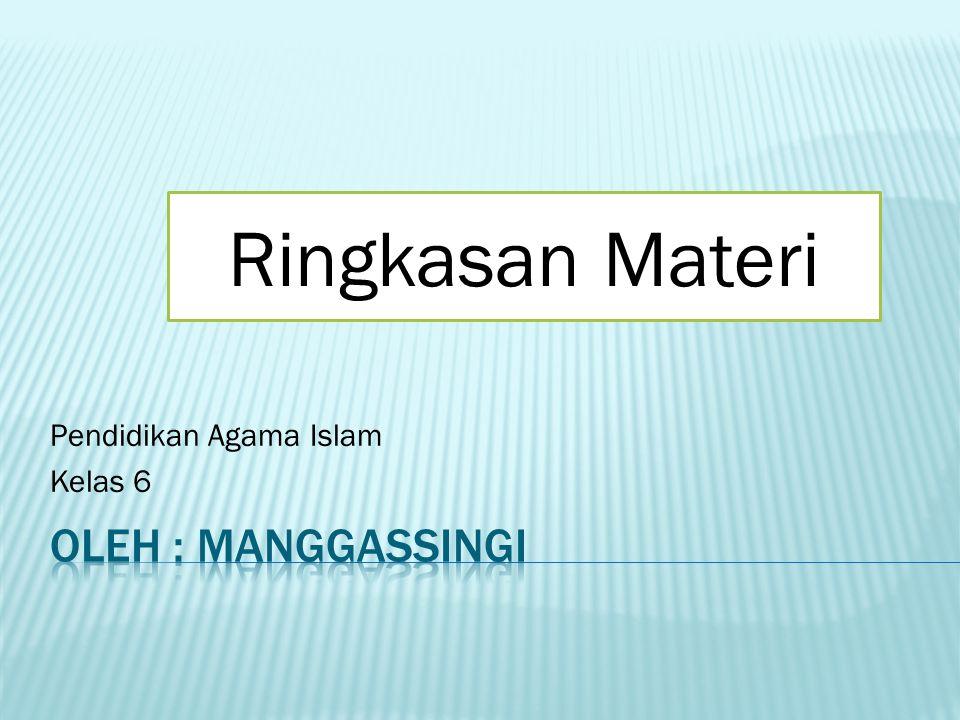 Pendidikan Agama Islam Kelas 6 Ringkasan Materi