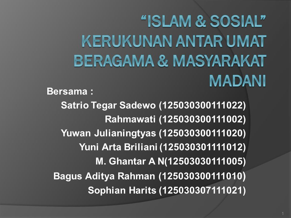Bersama : Satrio Tegar Sadewo (125030300111022) Rahmawati (125030300111002) Yuwan Julianingtyas (125030300111020) Yuni Arta Briliani (125030301111012)