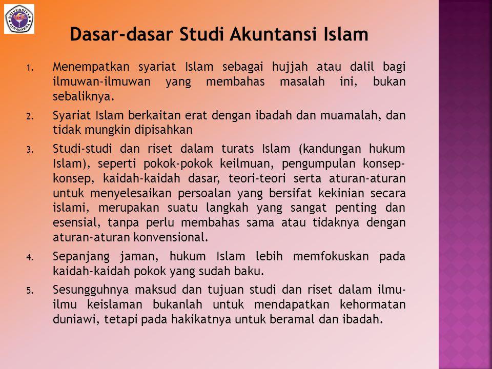 1. Menempatkan syariat Islam sebagai hujjah atau dalil bagi ilmuwan-ilmuwan yang membahas masalah ini, bukan sebaliknya. 2. Syariat Islam berkaitan er