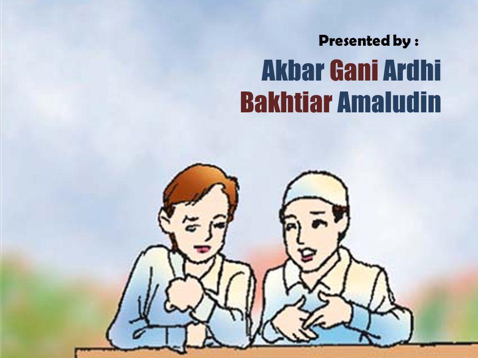 Sumber Ajaran Islam MATA KULIAH PENDIDIKAN AGAMA ISLAM Presented by : Akbar Gani Ardhi Bakhtiar Amaludin