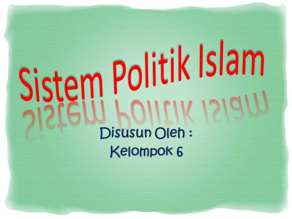 Politik dalam bahasa arab disebut siyasah bermakna mengurus sesuatu dengan kiat- kiat yang membuatnya baik atau berarti pengurusan sesuatu perkara hingga menjadi baik.