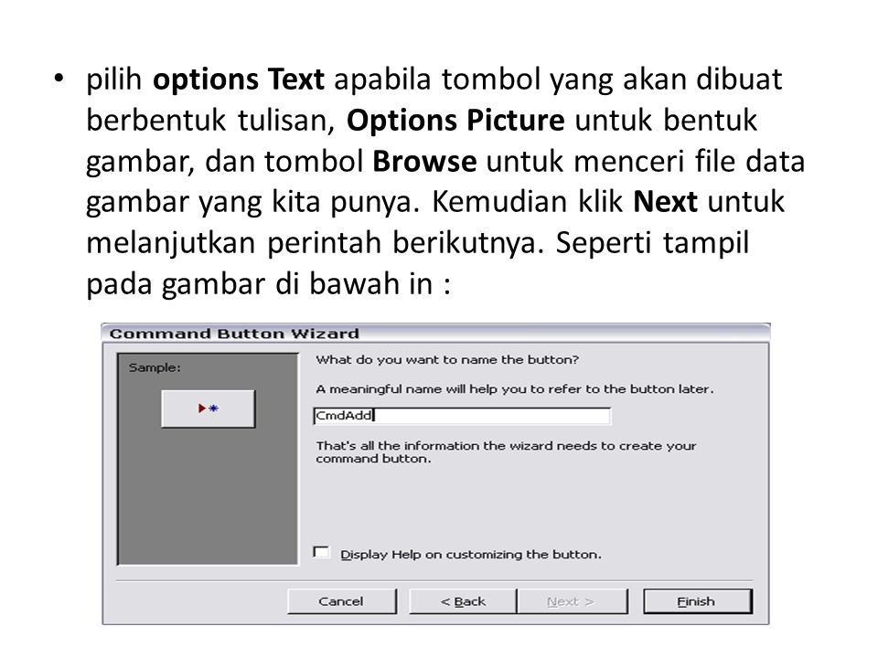 Sekarang kita diminta untuk membuat Name pada tombol yang akan dibuat, cara pembuatan name ini tidak boleh menggunakan spasi.