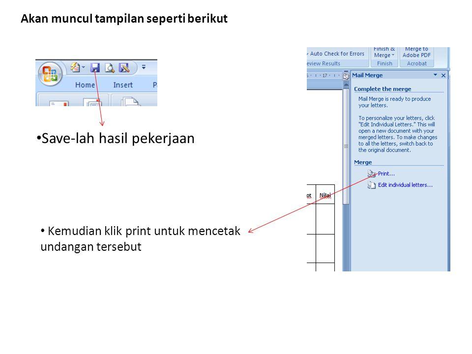 Akan muncul tampilan seperti berikut Save-lah hasil pekerjaan Kemudian klik print untuk mencetak undangan tersebut