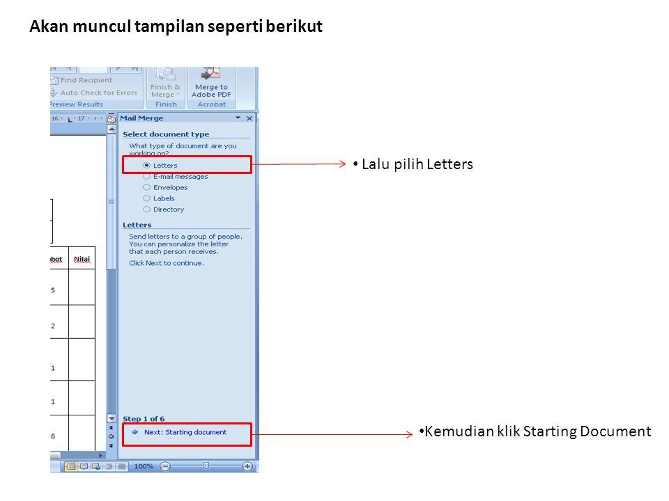Kemudian klik Starting Document Lalu pilih Letters Akan muncul tampilan seperti berikut