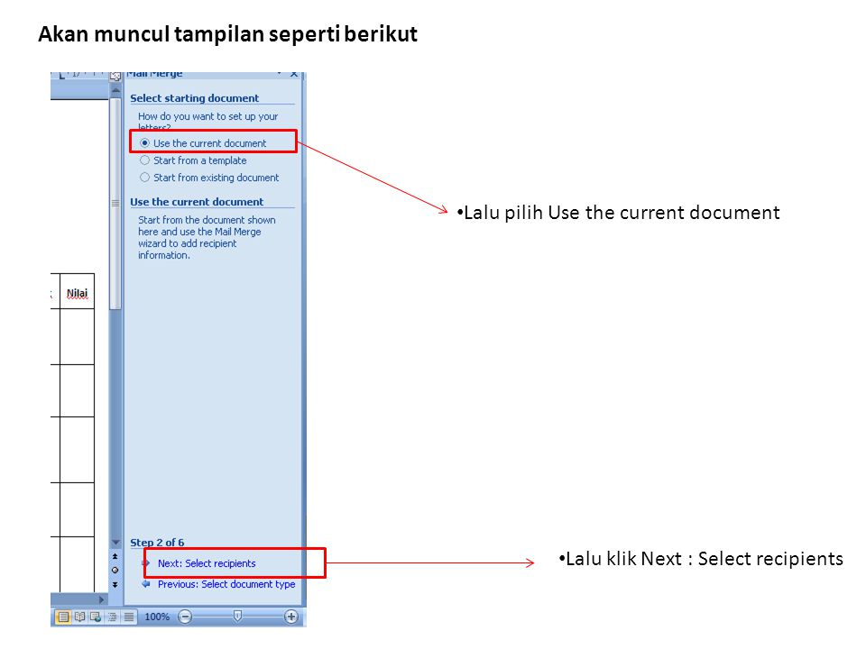 Lalu klik Next : Select recipients Lalu pilih Use the current document