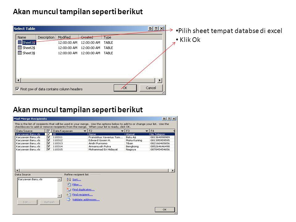Pilih sheet tempat databse di excel Klik Ok Akan muncul tampilan seperti berikut