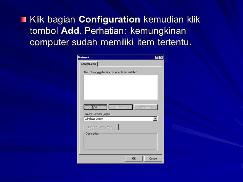 Klik bagian Configuration kemudian klik tombol Add.