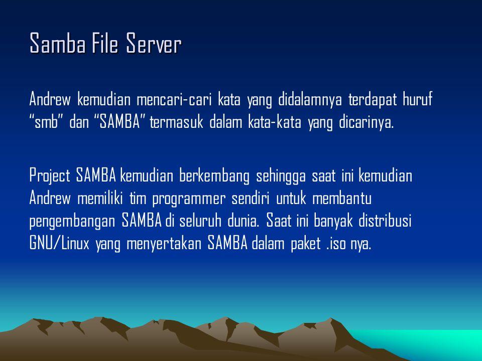 """Samba File Server Andrew kemudian mencari-cari kata yang didalamnya terdapat huruf """"smb"""" dan """"SAMBA"""" termasuk dalam kata-kata yang dicarinya. Project"""