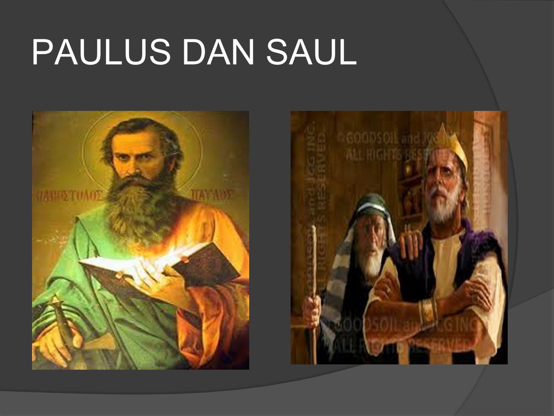PAULUS DAN SAUL