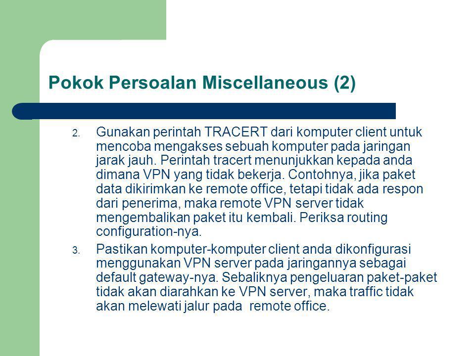 Pokok Persoalan Miscellaneous (2) 2.