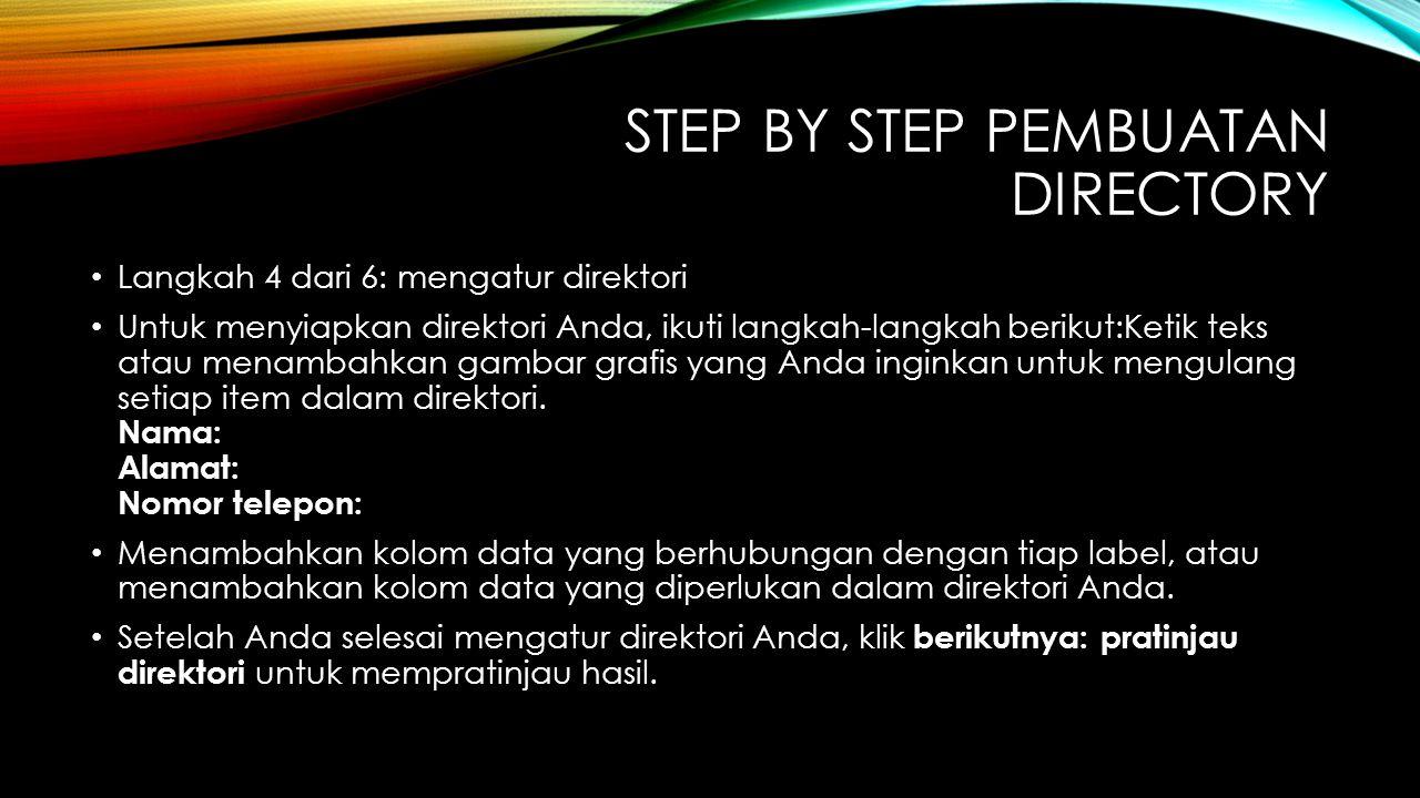 STEP BY STEP PEMBUATAN DIRECTORY Langkah 4 dari 6: mengatur direktori Untuk menyiapkan direktori Anda, ikuti langkah-langkah berikut:Ketik teks atau m