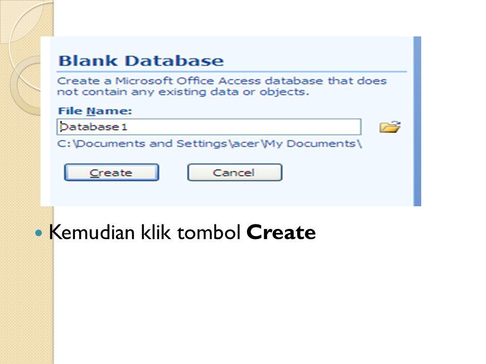 Kemudian klik tombol Create