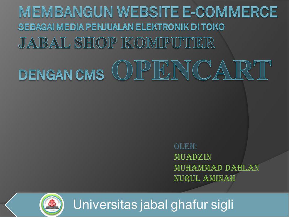 Sekilas Tentang Aplikasi  Jabal shop Merupakan website Perusahaan Jabal shop computer yaitu perusahaan dagang yang menyediakan macam-macam perlengkapan hardware dan software yang beroperasi jalan Jabal ghafur –Garot.
