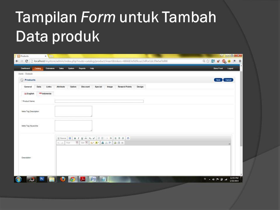 Tampilan Form untuk Tambah Data produk