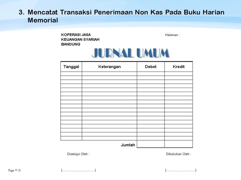 Page  18 3.Mencatat Transaksi Penerimaan Non Kas Pada Buku Harian Memorial