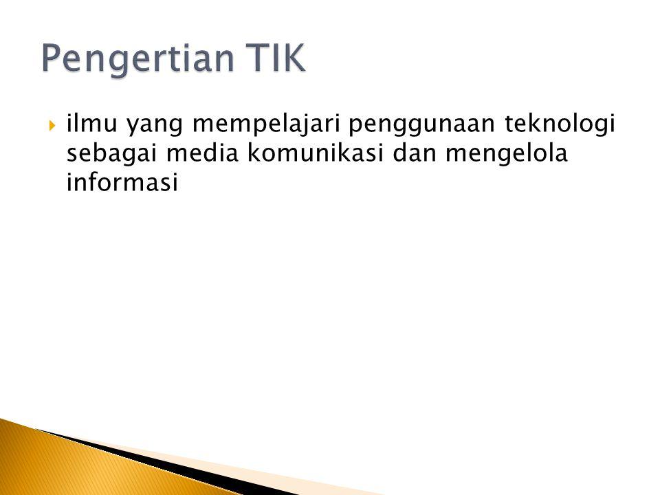  ilmu yang mempelajari penggunaan teknologi sebagai media komunikasi dan mengelola informasi