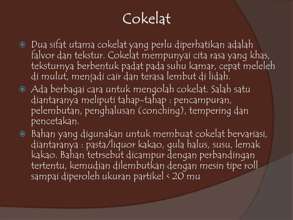  Conching dilakukan pada suhu 60-70ºC selama 24-96 jam.