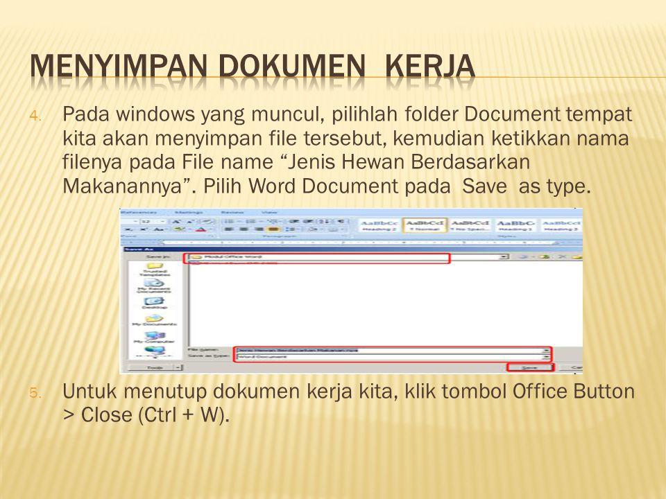 "4. Pada windows yang muncul, pilihlah folder Document tempat kita akan menyimpan file tersebut, kemudian ketikkan nama filenya pada File name ""Jenis H"