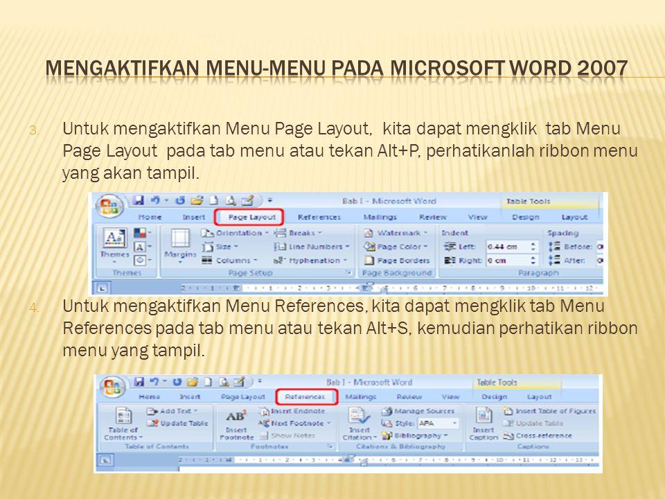 3. Untuk mengaktifkan Menu Page Layout, kita dapat mengklik tab Menu Page Layout pada tab menu atau tekan Alt+P, perhatikanlah ribbon menu yang akan t