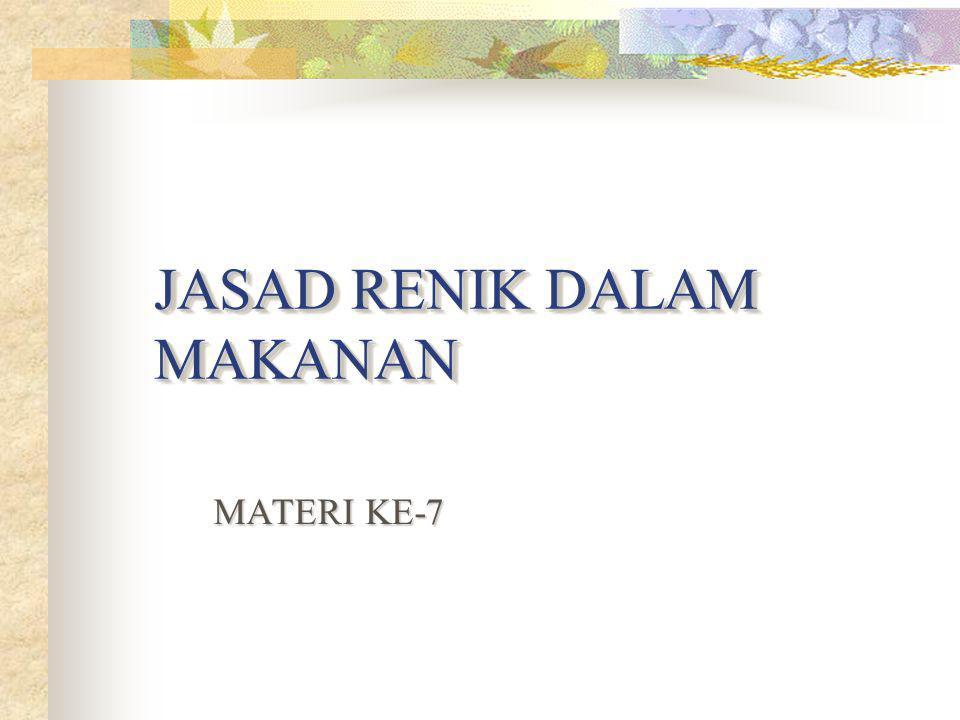 JASAD RENIK DALAM MAKANAN MATERI KE-7