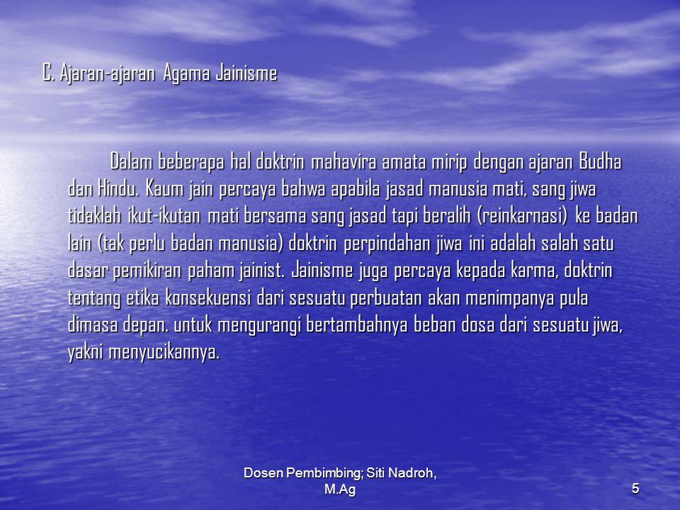 Dosen Pembimbing; Siti Nadroh, M.Ag6 D.