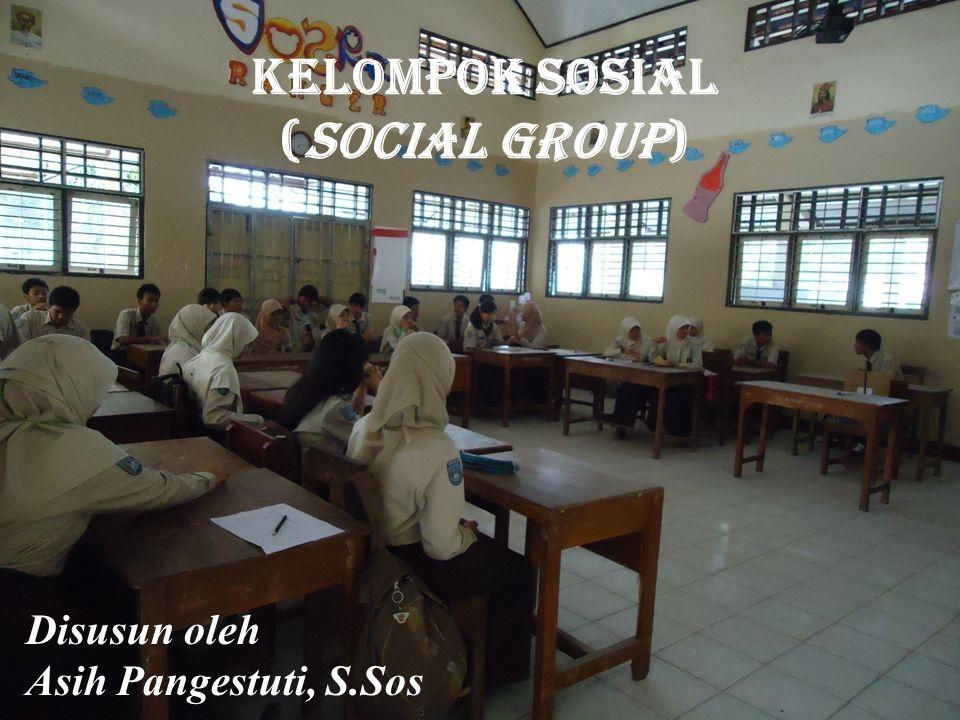 KELOMPOK SOSIAL SK.Menganalisis kelompok sosial dalam masyarakat multikultural KD.