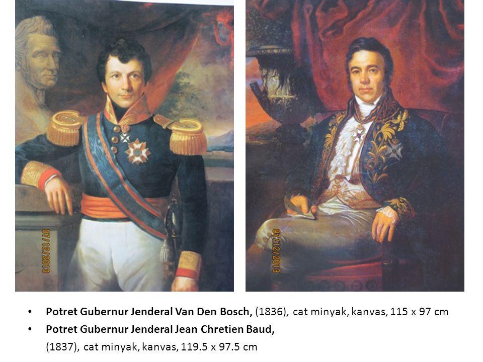 Potret Gubernur Jenderal Mijer, (t.t), cat minyak, kanvas, 46.5 x 42 cm Potret Gubernur Jenderal Jean Philippe Hubert Desire Bosch, (1867), cat minyak, kanvas, 122.5 x 89.5 cm