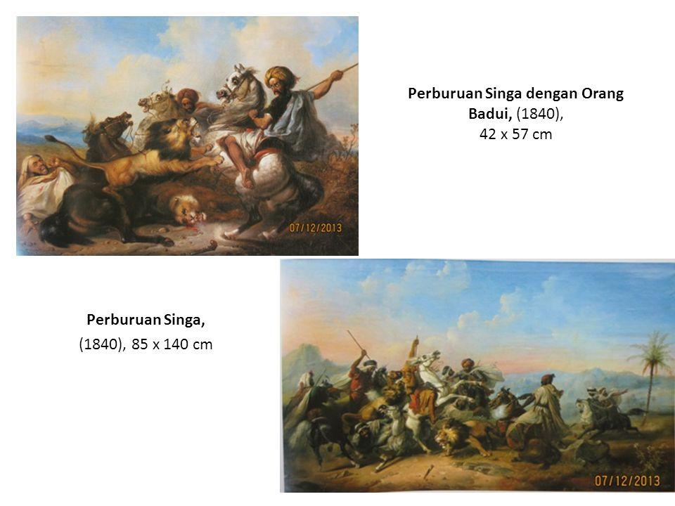 Pemburu Diserang Harimau, (1845), 40 x 45 cm Kuda Diserang Singa dan Dibela Seekor Ular, (1841), 50 x 65 cm