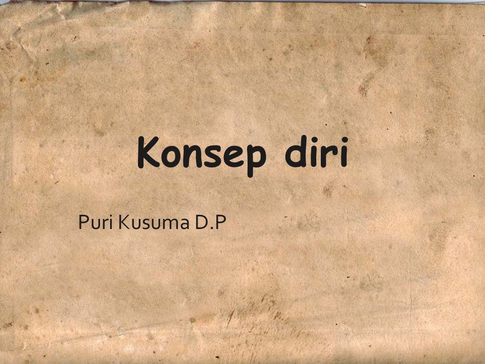 Konsep diri Puri Kusuma D.P