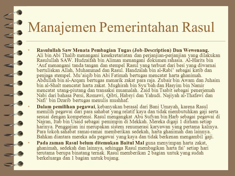 Manajemen Pemerintahan Rasul Rasulullah Saw Menata Pembagian Tugas (Job-Description) Dan Wewenang.
